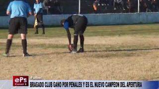 BRAGADO CLUB GANO POR PENALES Y ES EL NUEVO CAMPEON DEL APERTURA