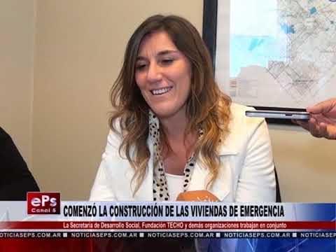 COMENZÓ LA CONSTRUCCIÓN DE LAS VIVIENDAS DE EMERGENCIA