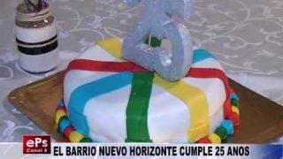 EL BARRIO NUEVO HORIZONTE CUMPLE 25 ANOS