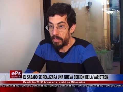 EL SABADO SE REALIZARA UNA NUEVA EDICION DE LA VARIETREN