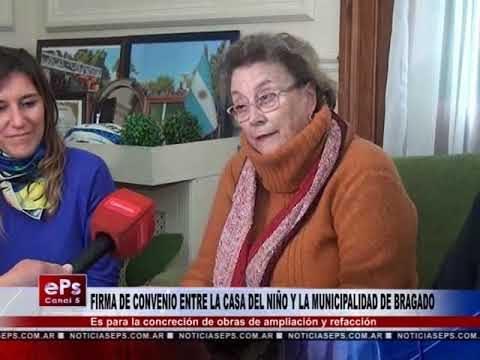 FIRMA DE CONVENIO ENTRE LA CASA DEL NIÑO Y LA MUNICIPALIDAD DE BRAGADO