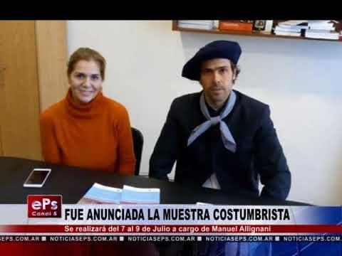 FUE ANUNCIADA LA MUESTRA COSTUMBRISTA