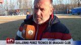 GUILLERMO PEREZ TECNICO DE BRAGADO CLUB