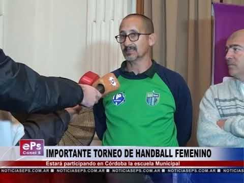 IMPORTANTE TORNEO DE HANDBALL FEMENINO