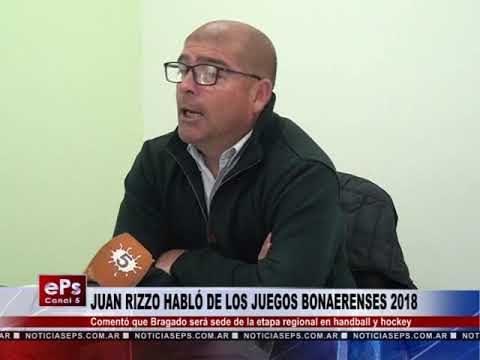 JUAN RIZZO HABLÓ DE LOS JUEGOS BONAERENSES 2018