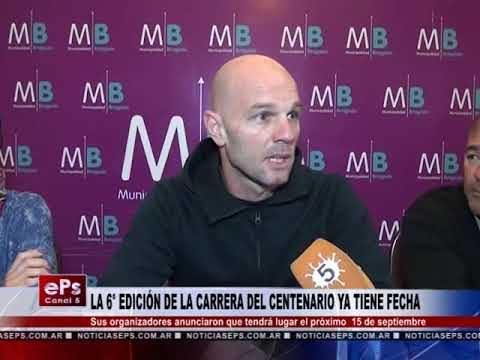 LA 6° EDICIÓN DE LA CARRERA DEL CENTENARIO YA TIENE FECHA