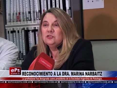 RECONOCIMIENTO A LA DRA MARINA NARBAITZ