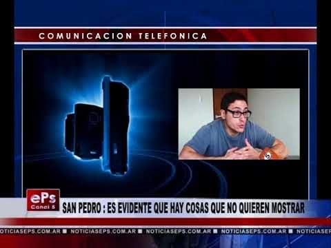 SAN PEDRO ES EVIDENTE QUE HAY COSAS QUE NO QUIEREN MOSTRAR
