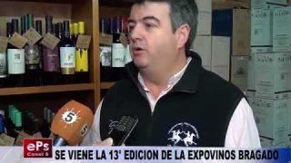 SE VIENE LA 13° EDICION DE LA EXPOVINOS BRAGADO