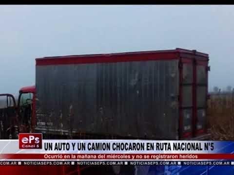 UN AUTO Y UN CAMION CHOCARON EN RUTA NACIONAL N°5