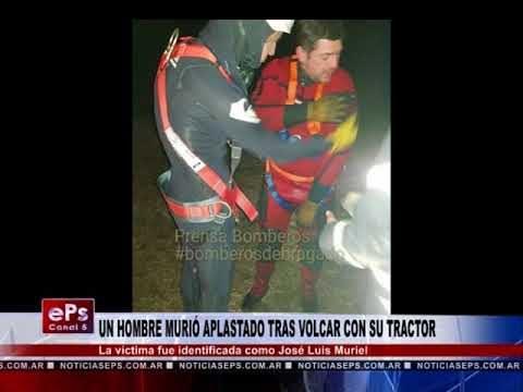 UN HOMBRE MURIÓ APLASTADO TRAS VOLCAR CON SU TRACTOR