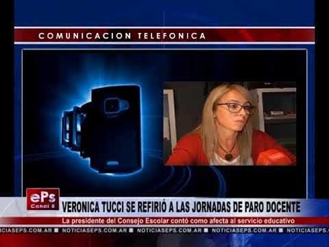VERONICA TUCCI SE REFIRIÓ A LAS JORNADAS DE PARO DOCENTE