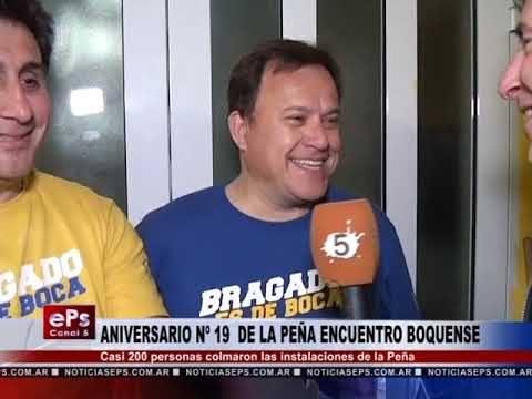 ANIVERSARIO Nº 19 DE LA PEÑA ENCUENTRO BOQUENSE