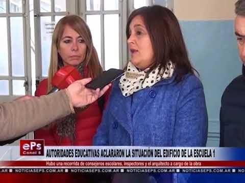 AUTORIDADES EDUCATIVAS ACLARARON LA SITUACIÓN DEL EDIFICIO DE LA ESCUELA 1