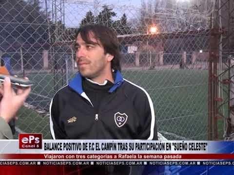 BALANCE POSITIVO DE FC EL CAMPÍN TRAS SU PARTICIPACIÓN EN SUEÑO CELESTE