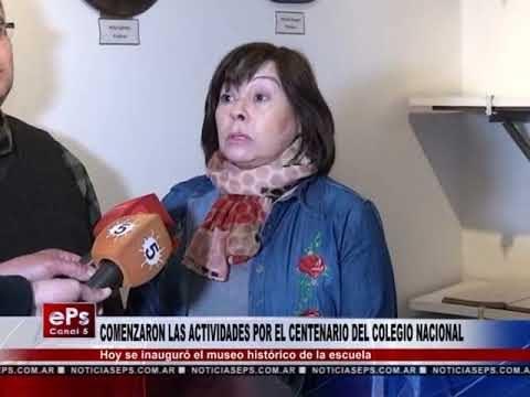 COMENZARON LAS ACTIVIDADES POR EL CENTENARIO DEL COLEGIO NACIONAL