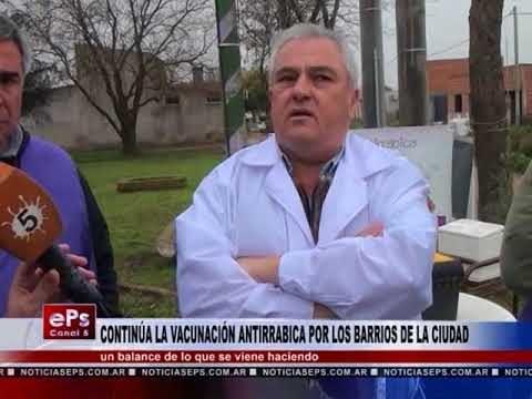 CONTINÚA LA VACUNACIÓN ANTIRRABICA POR LOS BARRIOS DE LA CIUDAD