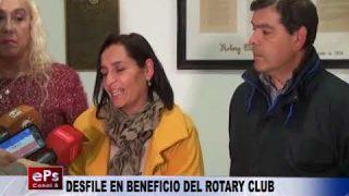 DESFILE EN BENEFICIO DEL ROTARY CLUB