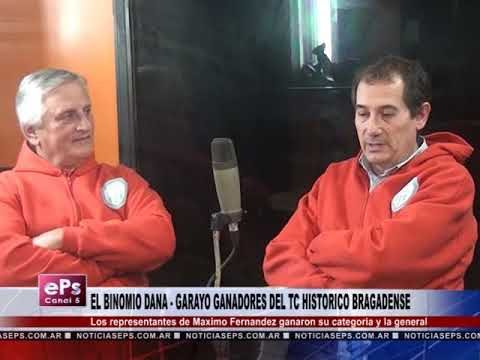 EL BINOMIO DANA GARAYO GANADORES DEL TC HISTORICO BRAGADENSE