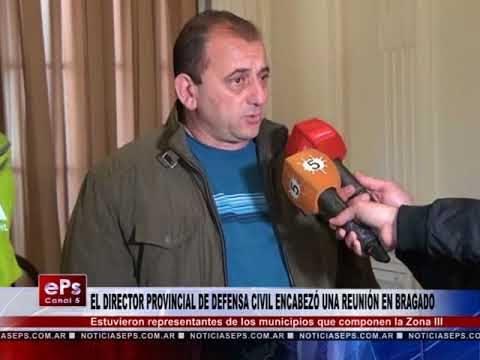 EL DIRECTOR PROVINCIAL DE DEFENSA CIVIL ENCABEZÓ UNA REUNIÓN EN BRAGADO