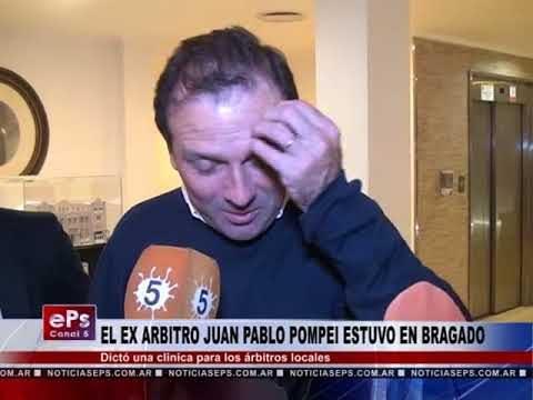 EL EX ARBITRO JUAN PABLO POMPEI ESTUVO EN BRAGADO