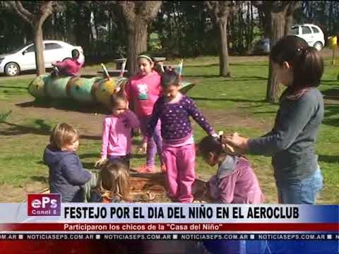FESTEJO POR EL DIA DEL NIÑO EN EL AEROCLUB