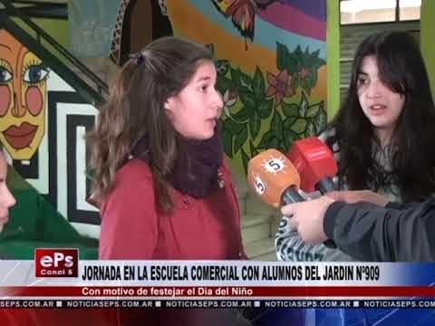JORNADA EN LA ESCUELA COMERCIAL CON ALUMNOS DEL JARDIN Nº909
