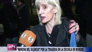 MARCHA DEL SILENCIO POR LA TRAGEDIA EN LA ESCUELA DE MORENO