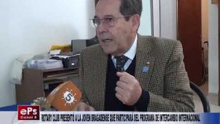 ROTARY CLUB PRESENTÓ A LA JOVEN BRAGADENSE QUE PARTICIPARÁ DEL PROGRAMA DE INTERCAMBIO INTERNACIONAL
