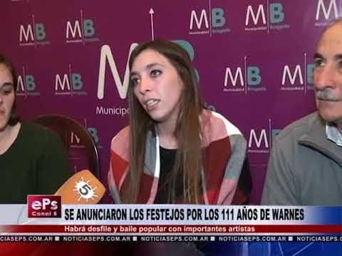 SE ANUNCIARON LOS FESTEJOS POR LOS 111 AÑOS DE WARNES