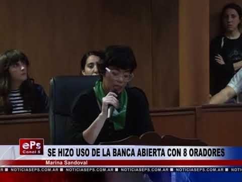 SE HIZO USO DE LA BANCA ABIERTA CON 8 ORADORES