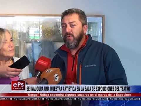 SE INAUGURA UNA MUESTRA ARTISTICA EN LA SALA DE EXPOSICIONES DEL TEATRO