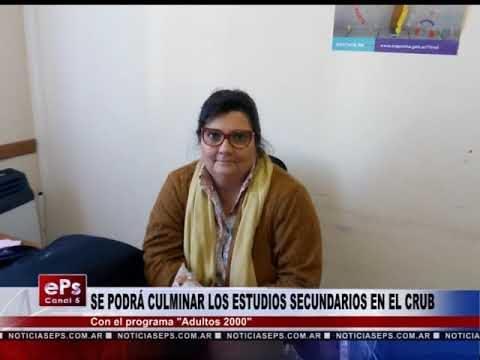 SE PODRÁ CULMINAR LOS ESTUDIOS SECUNDARIOS EN EL CRUB