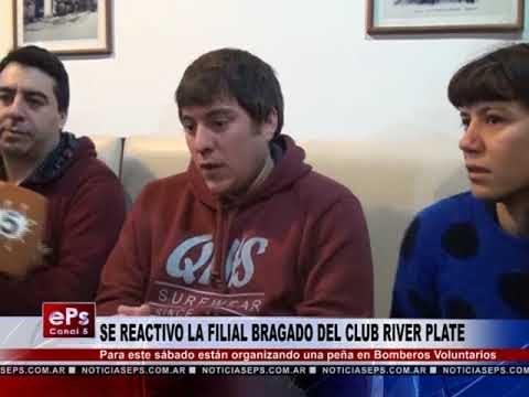 SE REACTIVO LA FILIAL BRAGADO DEL CLUB RIVER PLATE