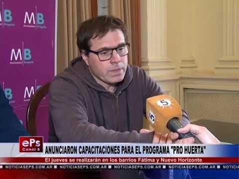 ANUNCIARON CAPACITACIONES PARA EL PROGRAMA PRO HUERTA