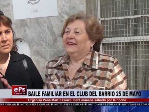 BAILE FAMILIAR EN EL CLUB DEL BARRIO 25 DE MAYO