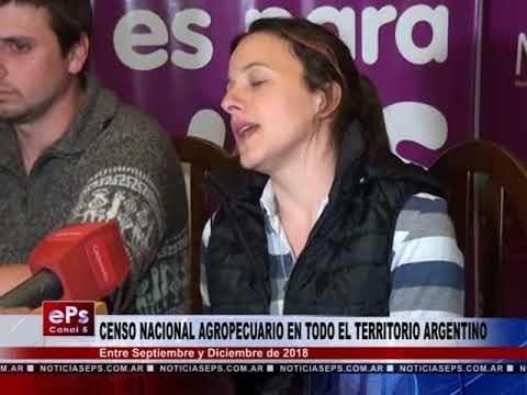 CENSO NACIONAL AGROPECUARIO EN TODO EL TERRITORIO ARGENTINO
