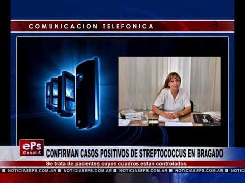 CONFIRMAN CASOS POSITIVOS DE STREPTOCOCCUS EN BRAGADO