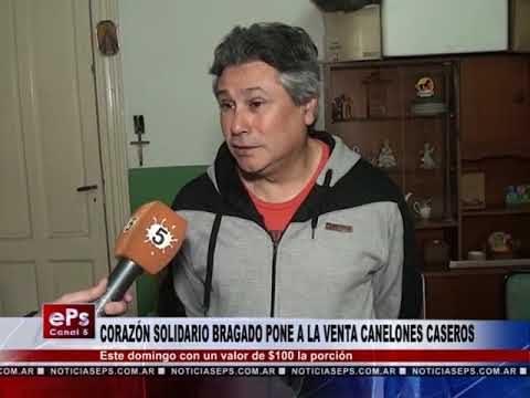 CORAZÓN SOLIDARIO BRAGADO PONE A LA VENTA CANELONES CASEROS