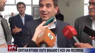 CRISTIAN RITONDO VISITO BRAGADO E HIZO UNA RECORRIDA