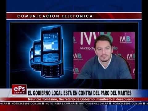 EL GOBIERNO LOCAL ESTA EN CONTRA DEL PARO DEL MARTES