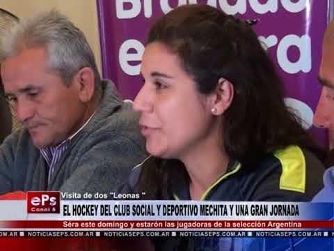EL HOCKEY DEL CLUB SOCIAL Y DEPORTIVO MECHITA Y UNA GRAN JORNADA