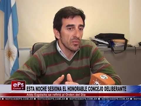 ESTA NOCHE SESIONA EL HONORABLE CONCEJO DELIBERANTE