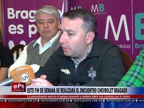 ESTE FIN DE SEMANA SE REALIZARÁ EL ENCUENTRO CHEVROLET BRAGADO