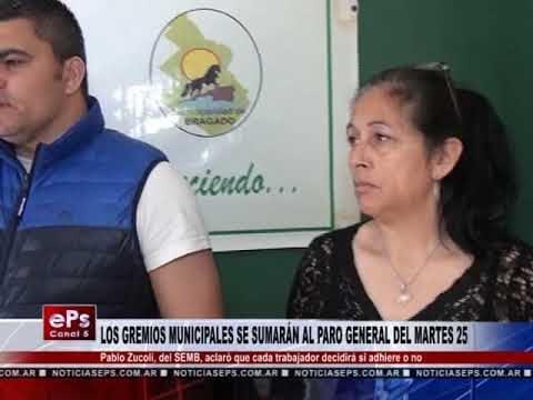 LOS GREMIOS MUNICIPALES SE SUMARÁN AL PARO GENERAL DEL MARTES 25
