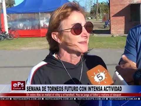 SEMANA DE TORNEOS FUTURO CON INTENSA ACTIVIDAD