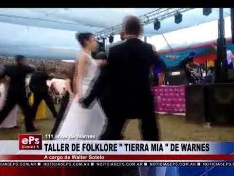 TALLER DE FOLKLORE TIERRA MIA DE WARNES