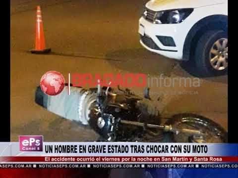 UN HOMBRE EN GRAVE ESTADO TRAS CHOCAR CON SU MOTO