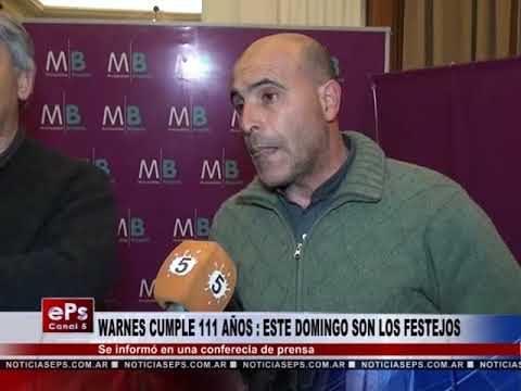 WARNES CUMPLE 111 AÑOS ESTE DOMINGO SON LOS FESTEJOS