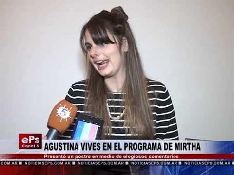 AGUSTINA VIVES EN EL PROGRAMA DE MIRTHA